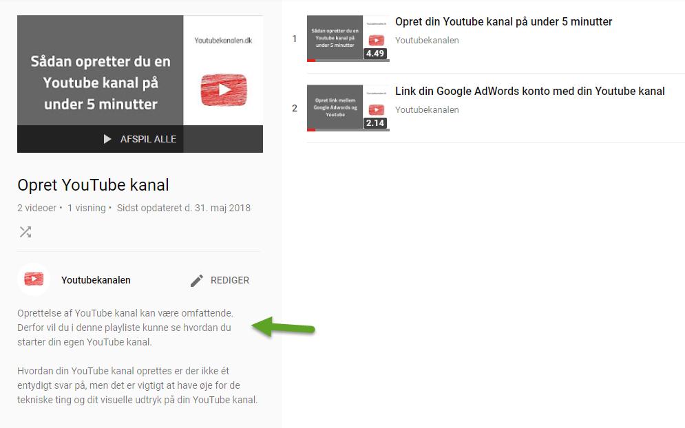 43726cf7 Rigtig mange overser brugen af YouTubes playlister, men jeg anbefaler helt  klart, at du prioriterer dette punkt.
